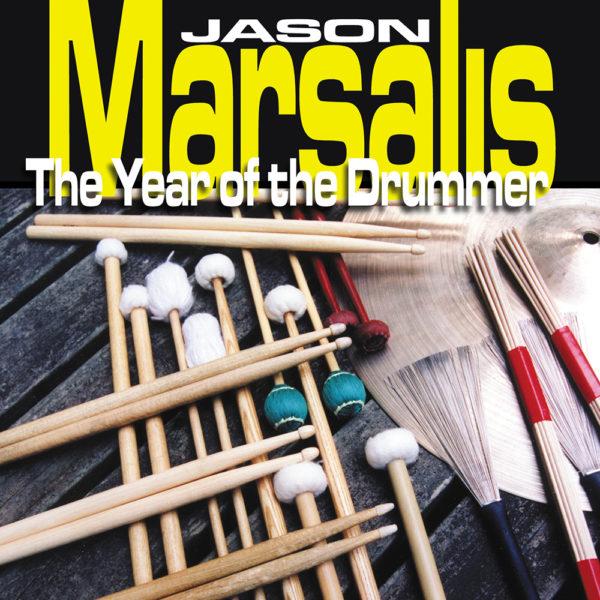 Jason Marsalis - The Year of the Drummer Album Art