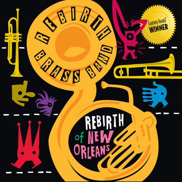 Rebirth Brass Band - Rebirth of New Orleans Cover Art
