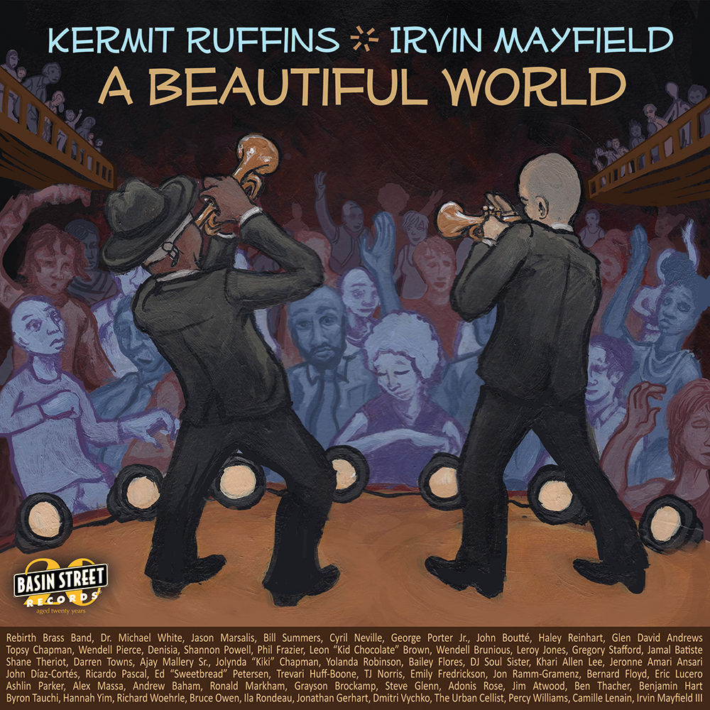 Kermit Ruffins and Irvin Mayfield: A Beautiful World