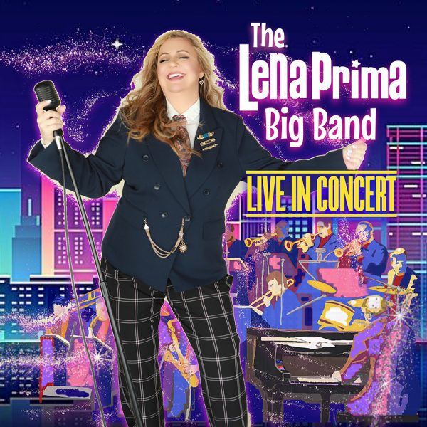 The Lena Prima Big Band - Live in Concert Album Artwork